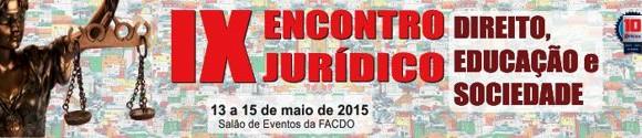 Inscrições para o IX Encontro Jurídico da FACDO terminam nesta segunda