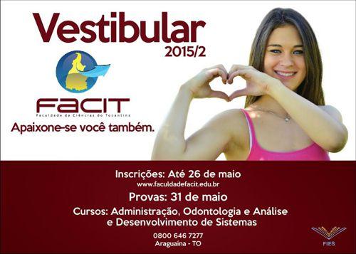 Vestibular FACIT oferece cursos de Odontologia, Administração e Análise e Desenvolvimento de Sistemas