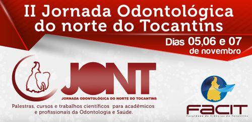 Acadêmicos da FACIT promovem II Jornada Odontológica do Norte do Tocantins