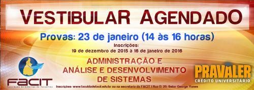 Inscrições para Vestibular Agendado de janeiro da FACIT encerram dia 19