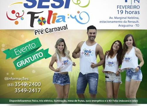 Carnaval do Sesi acontece hoje em Araguaína