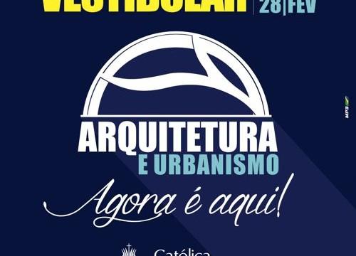 Católica divulga resultado do Vestibular para o curso de Arquitetura e Urbanismo
