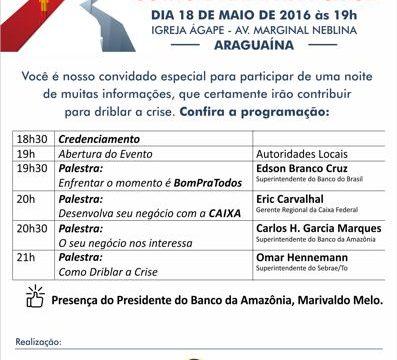 """Araguaína sedia Seminário """"Como driblar a crise"""" para motivar empresários"""
