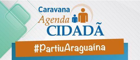 Prefeitura de Araguaína é parceria do Projeto Agenda Cidadã