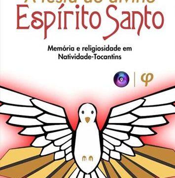 Jornalista tocantinense lança livro sobre festividades do Divino Espírito Santo