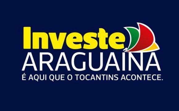 Projeto Investe Araguaína será lançado nesta sexta na Agrotins