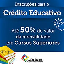 Inscrições prorrogadas para Crédito Educativo de Araguaína