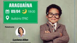 Araguaína recebe Seminário de Educação Empreendedora do Sebrae