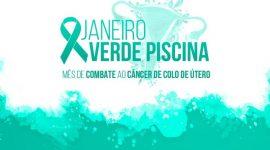 Janeiro Verde-Piscina: campanha alerta sobre a prevenção do câncer de Colo de Útero
