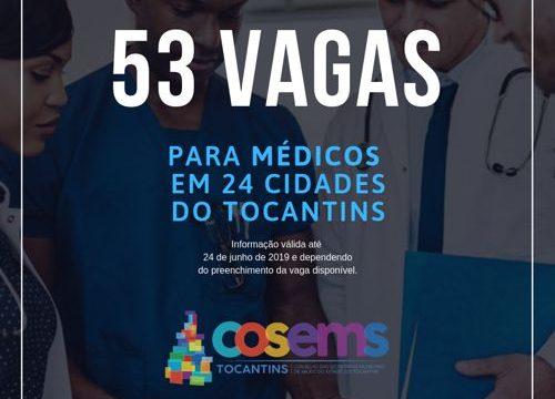COSEMS-TO divulga 53 vagas para médicos em 24 cidades do Tocantins