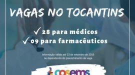 COSEMS-TO divulga vagas para farmacêuticos e médicos em diversas cidades do Tocantins